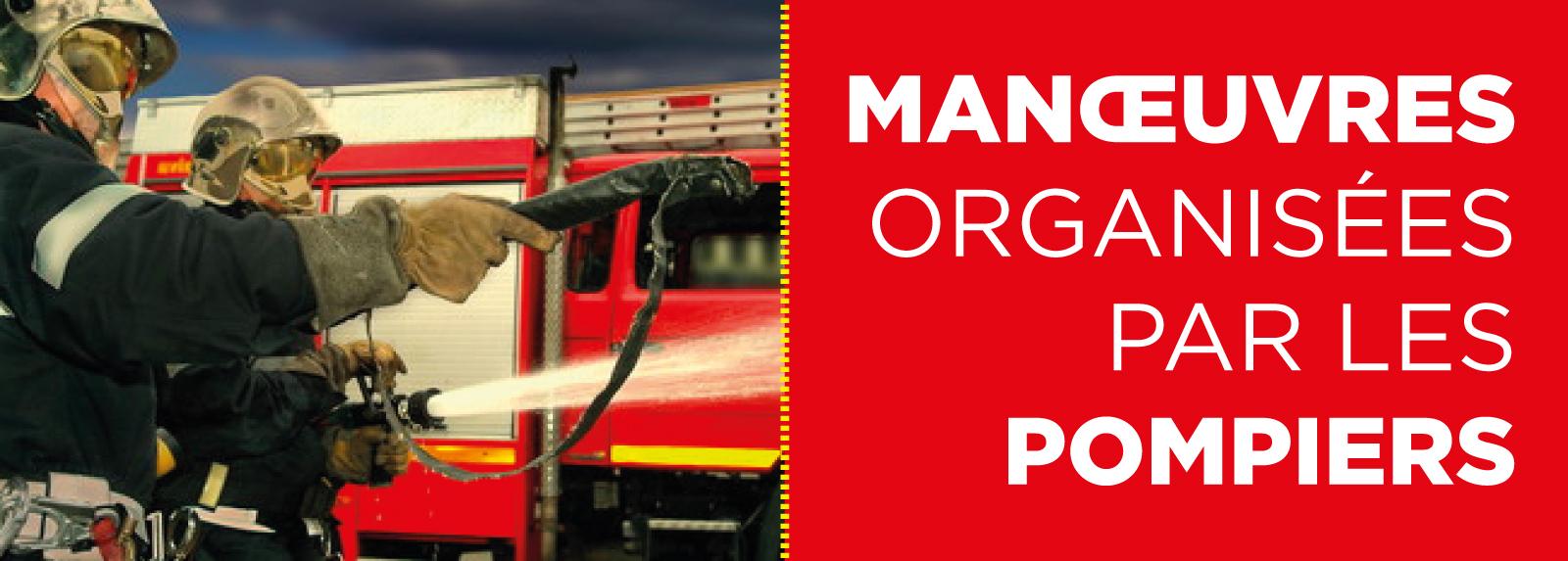 Manœuvres d'entraînement des pompiers 2/3/4/5 et 6 novembre