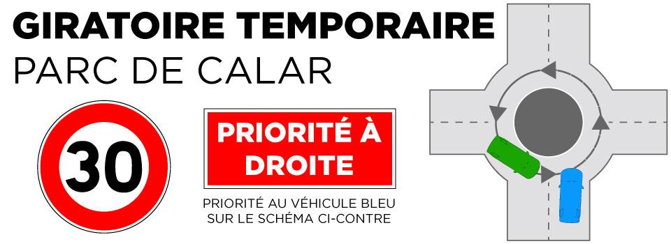 CRÉATION D'UN GIRATOIRE TEMPORAIRE PARC DE CALAR